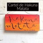 cartel de hakuna matata