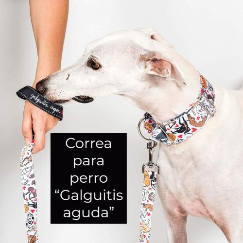 "Correa para perro ""Galguitis aguda"""